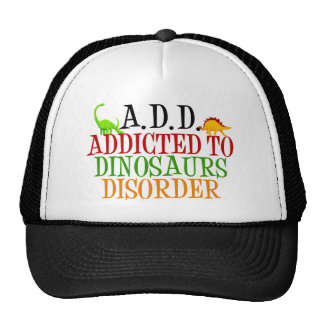 Addicted to Dinosaurs Disorder Cap