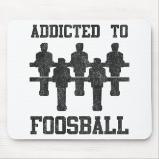 Addicted To Foosball Mouse Pad