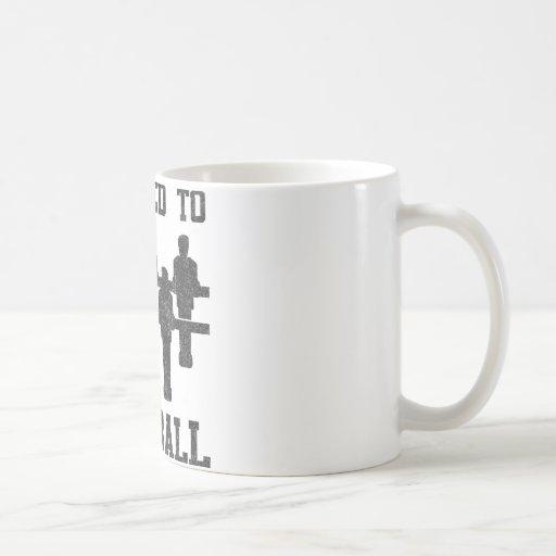 Addicted To Foosball Coffee Mug