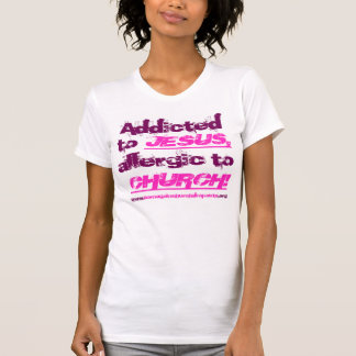 Addicted to Jesus in 2-tone red-magenta on shirt