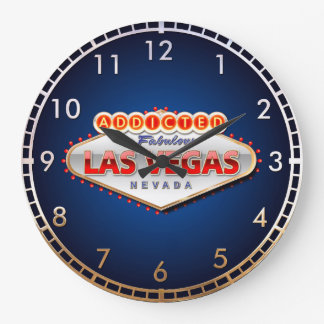 Addicted to Las Vegas, Nevada Funny Sign Large Clock