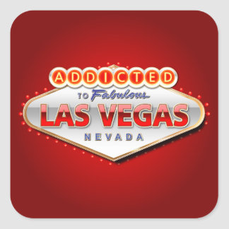 Addicted to Las Vegas, Nevada Funny Sign Square Sticker