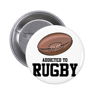Addicted To Rugby 6 Cm Round Badge