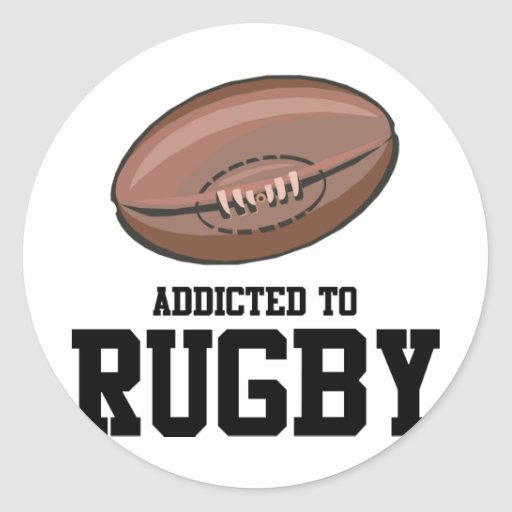 Addicted To Rugby Stickers