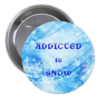 ADDICTED to SNOW 7.5 Cm Round Badge