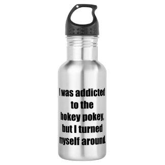 Addicted to the Hokey Pokey 532 Ml Water Bottle
