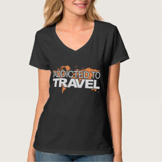 Addicted to Travel T-Shirt