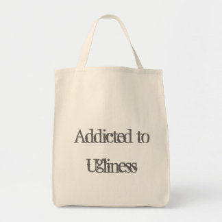 Addicted to Ugliness Canvas Bag