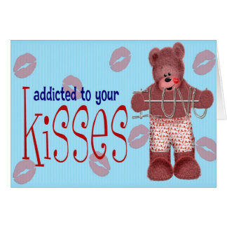 Addicted to your Kisses Card