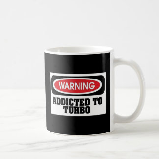 Addicted Turbo Coffee Mug