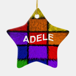 ADELE ( female names ) Christmas Ornament