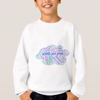 ADHD and Proud Motivational Inspirational Genius Sweatshirt
