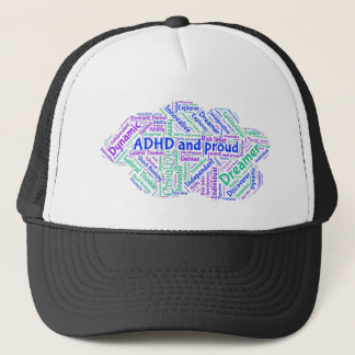 ADHD and Proud - Motivational Inspirational Trucker Hat