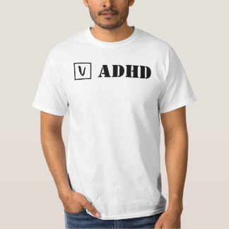 ADHD; Cheque! T-Shirt