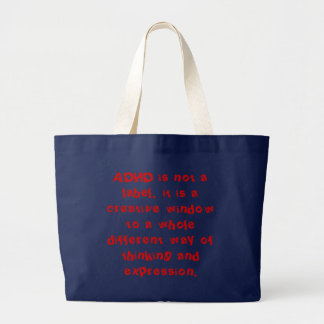 ADHD is not a label, it is a creative window to... Jumbo Tote Bag