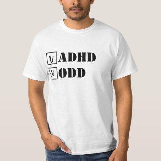 ADHD, ODD; Cheque! T Shirt