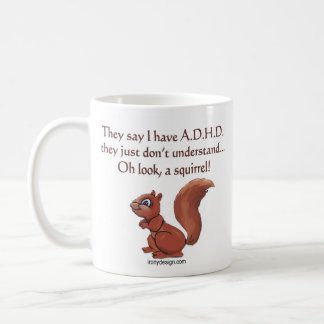 ADHD Squirrel Humor Basic White Mug
