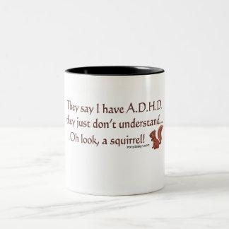 ADHD Squirrel Humor Two-Tone Mug