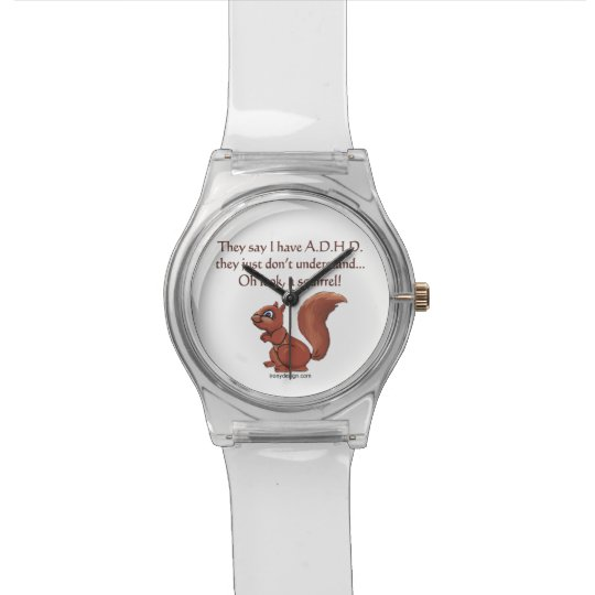 ADHD Squirrel Humour Watch
