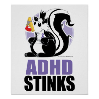 ADHD Stinks Poster