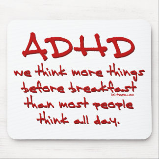 ADHD Think More Mouse Mat