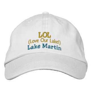 """Adjustable Cap """"LOL Love Our Lake!"""" Lake Martin Embroidered Cap"""