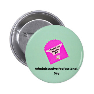 Administrative Professional Day 6 Cm Round Badge