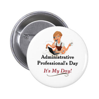 Administrative Professional's Day Pin! 6 Cm Round Badge