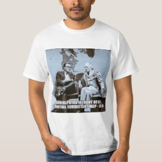 Admiral Byrd in front of flat Earth map T Shirts