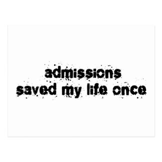 Admissions Saved My Life Once Postcard