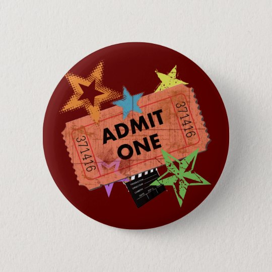 ADMIT ONE MOVIE TICKET 6 CM ROUND BADGE