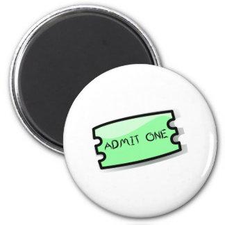 Admit One Ticket Refrigerator Magnets