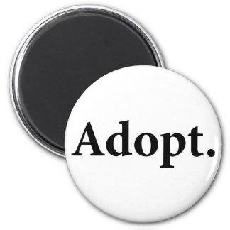 Adopt. 6 Cm Round Magnet