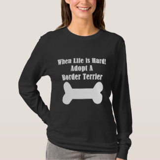 Adopt A Border Terrier T-Shirt