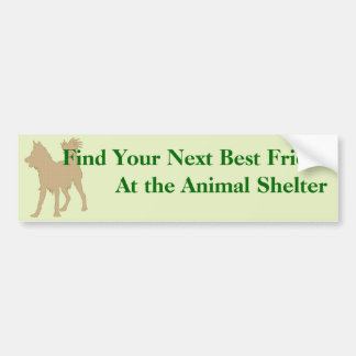 Adopt A Friend Bumper Sticker 6