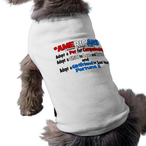 Adopt A Girlfriend Dog Tee Shirt