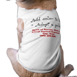 Adopt a Golden Retriever Dog Sleeveless Dog Shirt