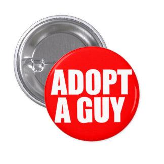 Adopt a guy 3 cm round badge