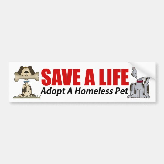 Adopt A Homeless Pet Bumper Sticker