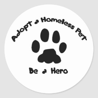 Adopt A Homeless Pet Round Sticker
