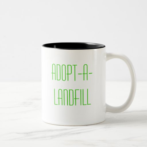 Adopt-A-Landfill Mugs