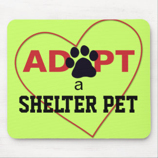 Adopt a Shelter Pet Mouse Pad