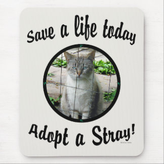 Adopt A Stray 1 Mousepad