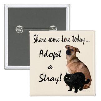 Adopt A Stray 3 Button