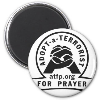 Adopt a Terrorist For Prayer Magnet