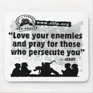 Adopt a Terrorist For Prayer Mouse Mat