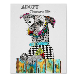 ADOPT, Change a Life Poster (You can customize)