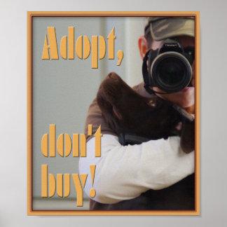 Adopt, don't buy! poster