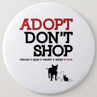 Adopt Don't Shop 6 Cm Round Badge