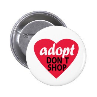 Adopt Dont Shop 6 Cm Round Badge